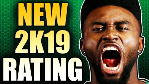 New NBA 2K19 Player Ratings